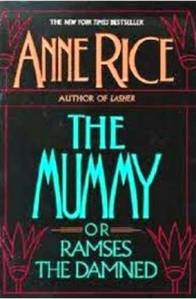 The Mummy by Anne Rice